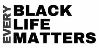 EVERY BLACK LIFE MATTERS
