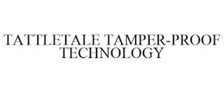 TATTLETALE TAMPER-PROOF TECHNOLOGY