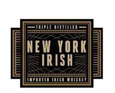 TRIPLE DISTILLED NEW YORK IRISH IMPORTED IRISH WHISKEY