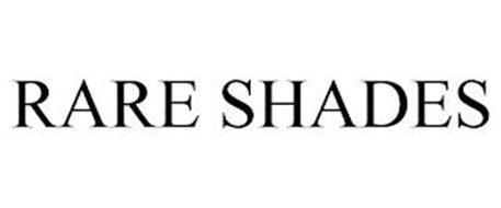RARE SHADES