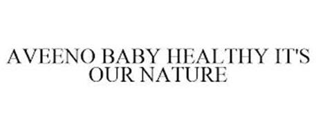 AVEENO BABY HEALTHY IT'S OUR NATURE