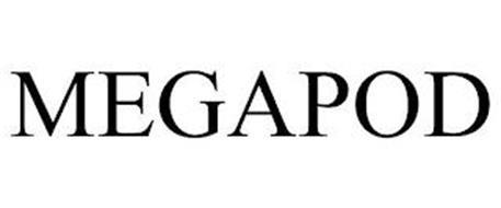 MEGAPOD