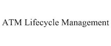 ATM LIFECYCLE MANAGEMENT