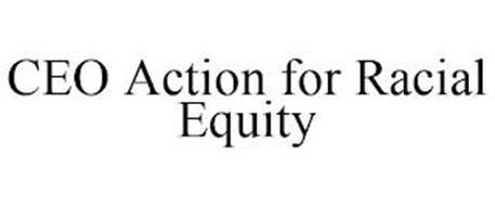CEO ACTION FOR RACIAL EQUITY