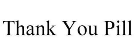 THANK YOU PILL