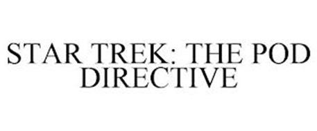 STAR TREK: THE POD DIRECTIVE