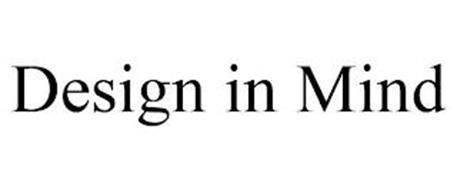 DESIGN IN MIND