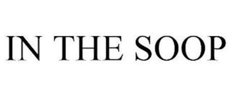 IN THE SOOP