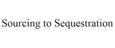 SOURCING TO SEQUESTRATION
