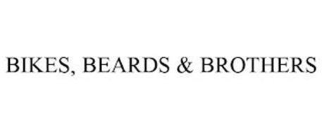 BIKES, BEARDS & BROTHERS