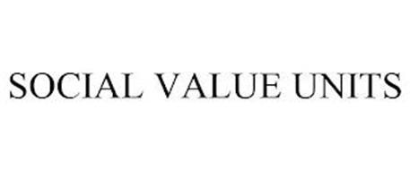 SOCIAL VALUE UNITS