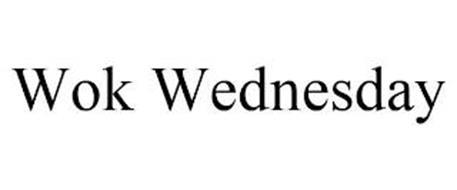 WOK WEDNESDAY