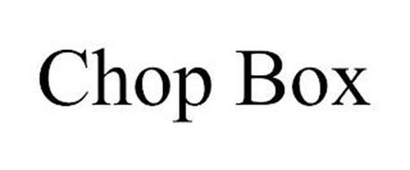 CHOP BOX