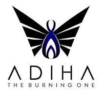 ADIHA THE BURNING ONE