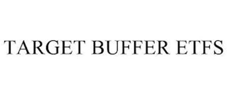 TARGET BUFFER ETFS