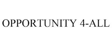 OPPORTUNITY 4-ALL
