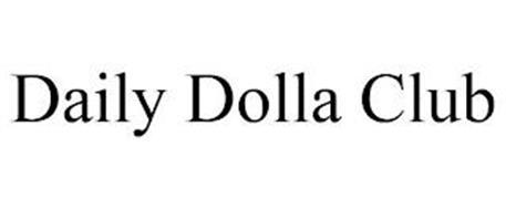 DAILY DOLLA CLUB
