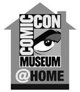 COMIC CON MUSEUM @HOME