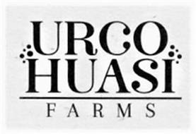 URCO HUASI FARMS