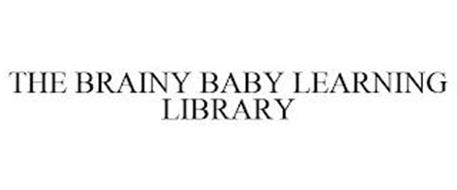 THE BRAINY BABY LEARNING LIBRARY
