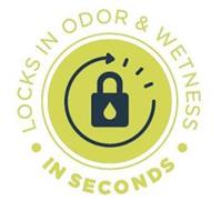 LOCKS IN ODOR & WETNESS IN SECONDS