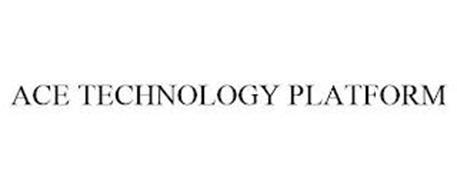 ACE TECHNOLOGY PLATFORM