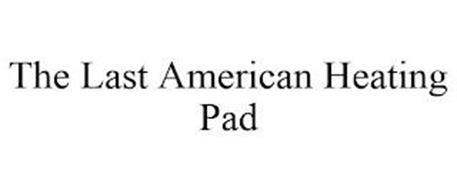THE LAST AMERICAN HEATING PAD