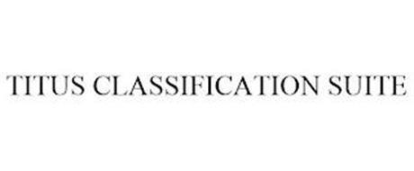 TITUS CLASSIFICATION SUITE