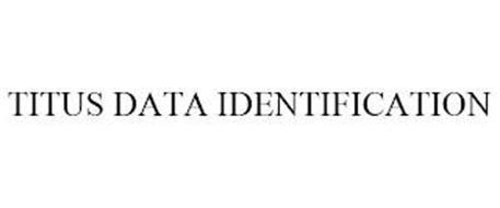 TITUS DATA IDENTIFICATION