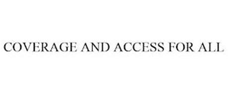 COVERAGE AND ACCESS FOR ALL