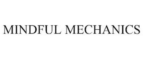 MINDFUL MECHANICS