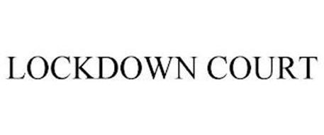 LOCKDOWN COURT
