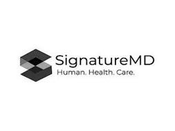 S SIGNATUREMD HUMAN. HEALTH. CARE.