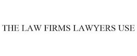THE LAW FIRMS LAWYERS USE
