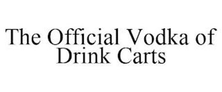 THE OFFICIAL VODKA OF DRINK CARTS