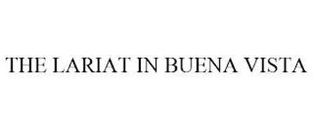 THE LARIAT IN BUENA VISTA