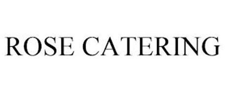 ROSE CATERING