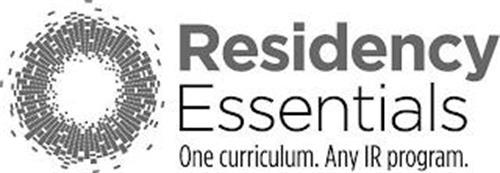 RESIDENCY ESSENTIALS ONE CURRICULUM. ANY IR PROGRAM.