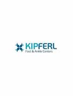 KIPFERL FOOT & ANKLE CENTERS