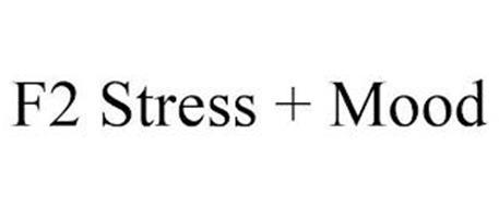 F2 STRESS + MOOD