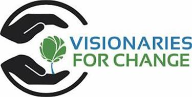 VISIONARIES FOR CHANGE
