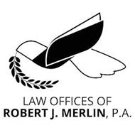 LAW OFFICES OF ROBERT J. MERLIN, P.A.
