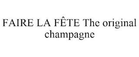 FAIRE LA FÊTE THE ORIGINAL CHAMPAGNE