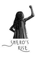 SHERO'S RISE