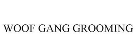 WOOF GANG GROOMING