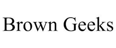 BROWN GEEKS