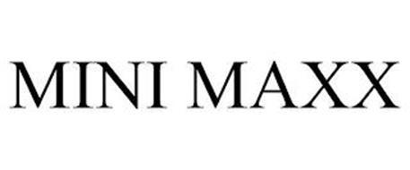 MINI MAXX