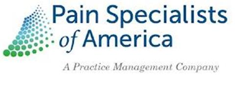 PAIN SPECIALISTS OF AMERICA A PRACTICE MANAGEMENT COMPANY