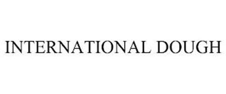 INTERNATIONAL DOUGH