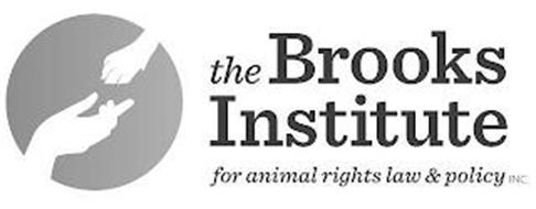 THE BROOKS INSTITUTE FOR ANIMAL RIGHTS LAW & POLICY INC.